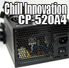 Chill CP-520A4 Power Supply
