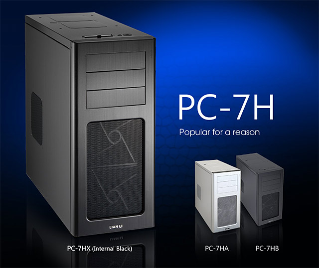 Lian Li PC-7HX System Enclosure - High quality System Enclosure from a high quality company